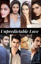 Unpredictable Love (Completed) by ilovesidshra
