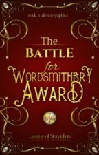 The Battle for Wordsmithery Award by LeagueOfStorytellers