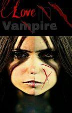 Love In Vampire !! 💗💖( مكتملة ) by HabebaBebo5