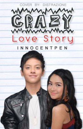 CRAZY LOVE STORY (KathNiel) [EDITING]