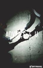 Advice 4 u  by Taemeaway