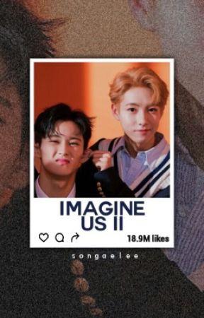 Imagine Us 2 || NCT - || Scenario || - Wattpad
