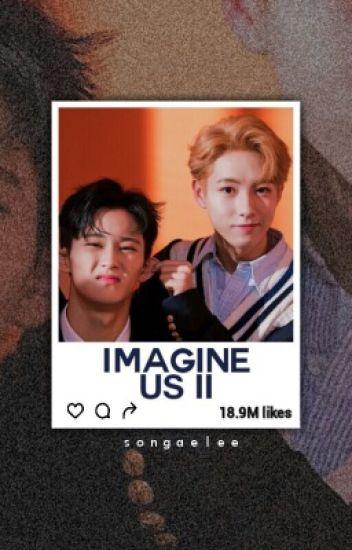 Imagine Us 2    NCT - • NaCl • - Wattpad