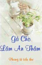 Gả cho Lâm An Thâm by ThienThien612