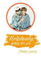 Helplessly // yoonmin 👉Türkçe Çeviri👈 by mianxy