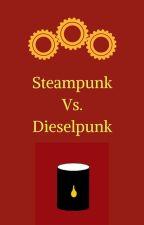 Steampunk vs Dieselpunk by QuanCorneliusJames