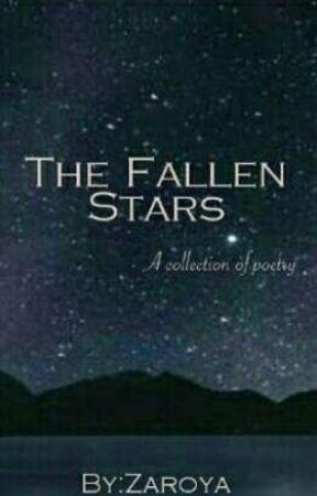 The Fallen Stars by Zaroya