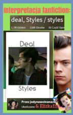 Interpretacja fanfiction: deal, Styles by Elizka111