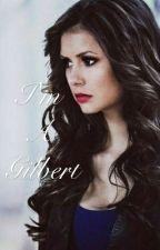 I'm A Gilbert by _Bella_Salvatore_