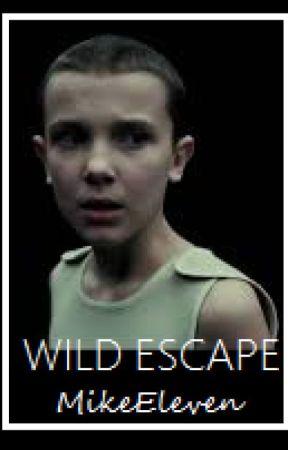 Wild Escape ▶Mileven◀ by MikeEleven