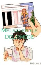 Melezler ile Delirmece by FlyingThinker