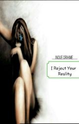 I Reject (your) Reality /BLEACH oneshot/Inoue Orihime by voIClesS_ThOughTs