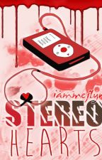 Stereo Hearts [BOOK 1] *Self-Published Out of Stock* by iammejlyn