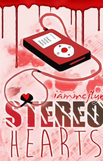 Stereo Hearts [BOOK 1] *Self-Published|Out of Stock*