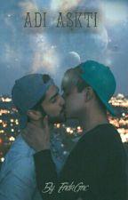 Adı Aşktı by EndrGnc