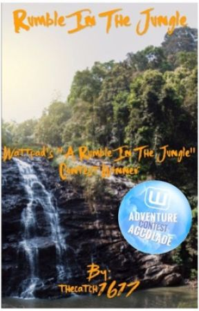 "Rumble in the Jungle [Wattpad's ""A Rumble In The Jungle"" Contest Winner] by thecatch1617"