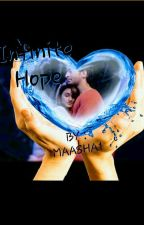 Infinite Hope  by Maasha1