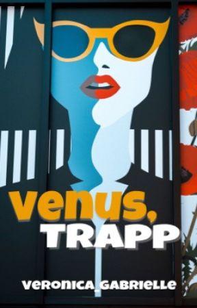 Venus, Trapp by Veronica_Gabrielle