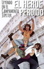 Leyendo el héroe perdido en el Campamento Júpiter [Actualizaciones Muy Lentas] by Lauriac