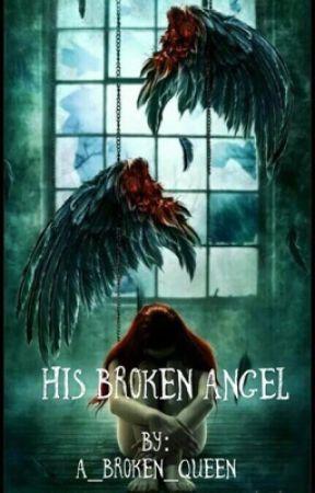His Broken Angel by A_Broken_Queen