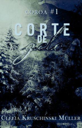 Corte de Gelo (Coroa #1) by camslafont