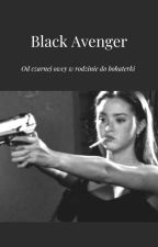 Bad Girl || Blackavenger by Julia_Rogers_jr_