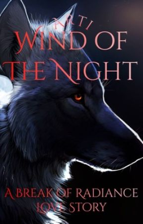 Wind of the Night | BoR Love Story by ArtiUniverse