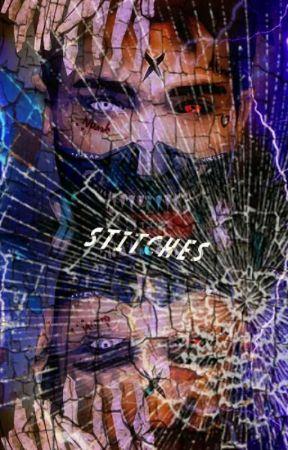 Stitches: xxxTentacion Psycho Story. by _KayBooBear_O_o
