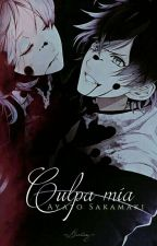 Culpa mía. . .一Ayato Sakamaki.(Diabolik Lovers) by -Dxrling-
