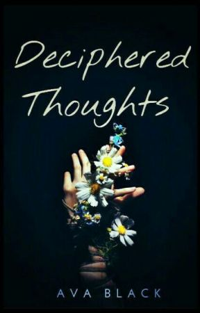 ▪■ The Thoughts Deciphered ■▪ by MizteryMaker