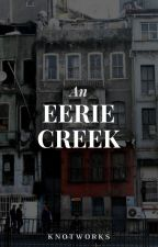 An Eerie Creek by KnotWorks