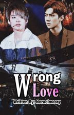 Wrong Love by NoraElmasry