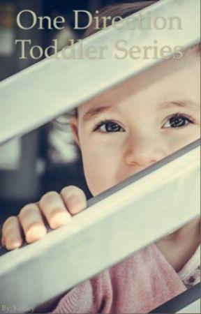 Toddler series  by 1Niallsgirl1