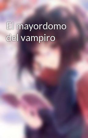 El mayordomo del vampiro by FenrirWFang