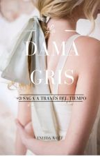 La dama gris by EneidaWolf