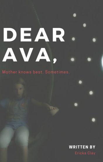 Dear Ava,