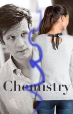 Chemistry (Matt Smith Fanfiction) by oswinious