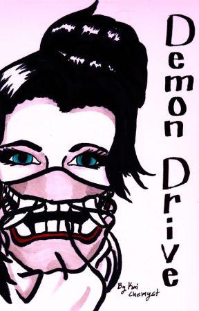 Demon Drive by KaiChemyst
