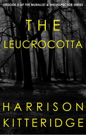 The Leucrocotta (The Muralist & the Inspector Episode 3) by harrikitteridge