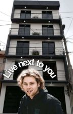 Live next to you 》l.h by littlesizzle