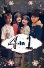Four In One [준린] ✔ by wonuna
