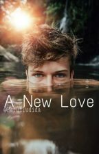 A New Love - Blake Gray - (CONCLUÍDA) by Haruiludida