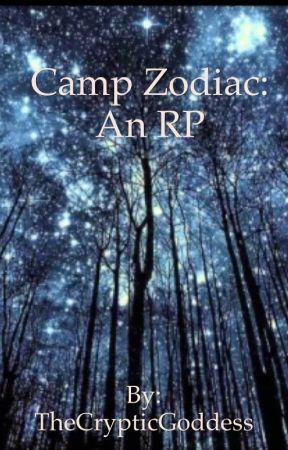 Camp Zodiac: An Rp (OPEN!)  by TheCrypticGoddess
