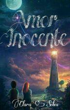 Amor Inocente by -Yumiya