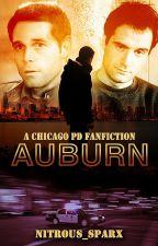 Auburn (A Chicago PD Fanfiction) by nitrous_sparx