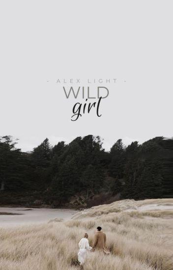 Wild Girl ✔️