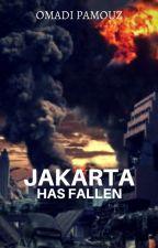 Jakarta Has Fallen by OmadiPamouz