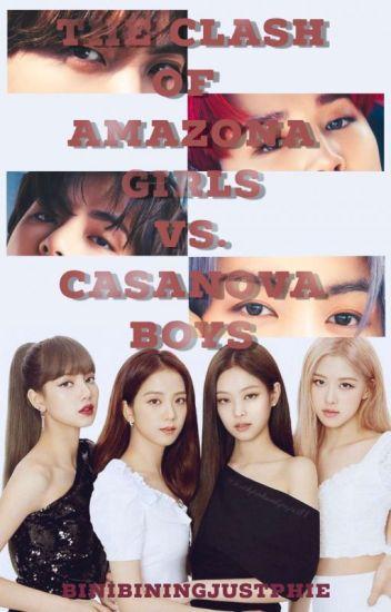 The Clash of Amazona Girls vs Cassanova Boys (Onhold)