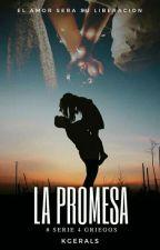 La Promesaⓚ (Serie 4° Griegos) by kgerals