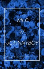 WILD // Johnnyboy by PowerOverDrive